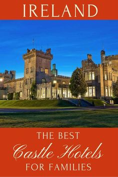 The Best Family Castle Hotels of Ireland offer numerous activities for family breaks of riding, boating, exploring, and lots of space to play.
