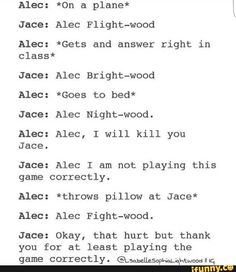Mortal Instruments Books, Shadowhunters The Mortal Instruments, Alec And Jace, Shadowhunter Quotes, Cassie Clare, Shadowhunters Tv Show, Cassandra Clare Books, Alec Lightwood, Clace