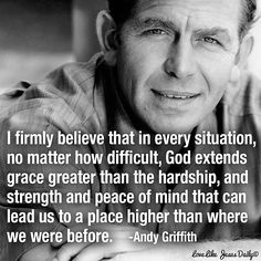 Andy Griffith: God extends grace greater than the hardship