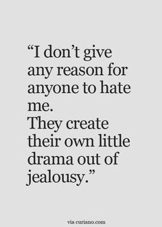 Jealousy Quotes: That's it! Love this quote. Jealousy is a horrible thing but it's eve. - Hall Of Quotes Life Quotes Love, Sassy Quotes, True Quotes, Great Quotes, Words Quotes, Quotes To Live By, Motivational Quotes, Funny Quotes, Inspirational Quotes