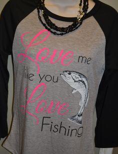 Love me like  you love fishing!