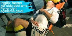 Fenerbahçenin süper starı son maçında yaralanmıştı. Hafif yaralı olduğu belirtilmesine rağmen, İngiliz basınının attığı başlık yok artık dedirtti.