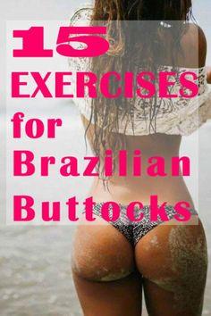 15 EXERCISES for Brazilian Buttocks