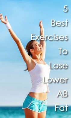 Best Exercises To Lose Lower Abdominal Fat