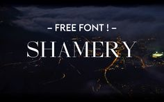 "Check out this @Behance project: ""SHAMERY – FREE"" https://www.behance.net/gallery/34467001/SHAMERY-FREE"