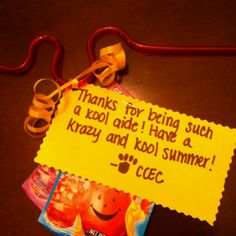 """""""Thanks for being such a kool aide! Have a krazy and kool summer!"""" for all the paraprofessionals at school."""
