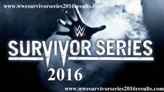 wwe Survivor Series 2016 Results