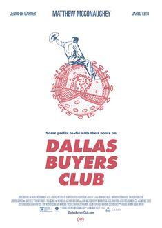 Dallas Buyers Club by Fernando Morgado - Home of the Alternative Movie Poster -AMP-