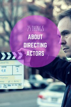 They'll tell you that 90 percent of filmmaking is casting. What they don't mention is that even if you get the casting right, you can still really screw it up if you don't know how to work with your actors. Here are 25 thoughts about directing actors, in no particular order. Film Studies, Film Making, Video Production, Production Company, Music Production, Digital Film, Digital Media, Videography, Film Tips