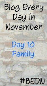 Family - Day 10 #BEDN