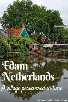 Netherlands Travel Destination - visit Edam Netherlands and explore a charming village! Great ideas for things to do in Edam Netherlands which could help plan your Netherlands vacation itinerary.