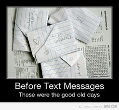 Text Messages Old School…