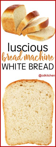 Luscious Bread Machine White Bread - Made with milk eggs butter sugar salt bread flour yeast White Bread Machine Recipes, Best Bread Machine, Bread Maker Machine, Bread Maker Recipes, Banana Bread Recipes, Breadmaker Bread Recipes, Bread Machines, Recipe For White Bread In Bread Machine, Making Machine
