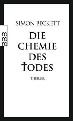 Die Chemie des Todes: David Hunters 1. Fall, http://www.amazon.de/dp/3499241978/ref=cm_sw_r_pi_awdl_752-ybEYPQBNB