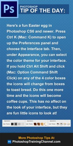 In Photoshop CS6 and newer, press Ctrl K (Mac: Command K) to open up the Preferences panel and choose the Interface tab. Then, under Appearance, you can select the color theme for your interface. If you hold Ctrl Alt Shift and click (Mac: Option Command Shift Click) on any of the 4 color boxes the icons will change from boxes to toast bread. Do this one more time and the icons will become coffee cups. This has no affect on the look of your interface, but they are fun little icons to look at!