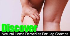 When it is the middle of the night and you are trying to get a good night sleep, there is nothing worse than waking up to a leg cramp! Leg cramps can be painful and keep you from getting the rest you need! Fortunately there are natural home remedies for taking cake of those pesky cramps! Several...