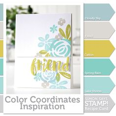 """These colors coordinate so well together and can be overlapped in your stamping without becoming muddy!"" Shari Carroll appears on the Simon Says Stamp blog with another color coordinates inspiration tutorial!"