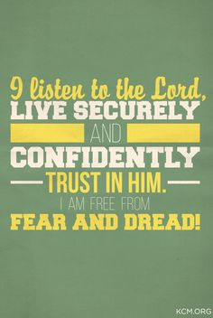 TRUST IN HIM! #livesecurely #freefromfearanddread