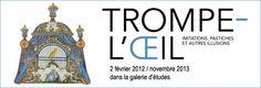 Les Arts Décoratifs - Trompe-l'œil - jusqu'au 15/11/2013