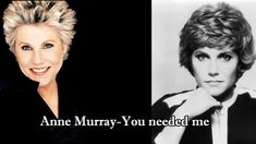 Anne Murray-You needed me Lyrics - YouTube