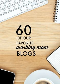 Our ULTIMATE list of blogs and websites for working moms. A must pin!