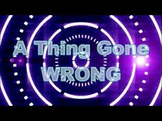 A Thing Gone Wrong - Trailer