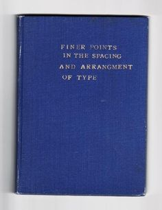 finer points in the spacing and arrangement of type