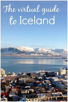 The virtual guide to Iceland - the best of Reykjavik and Iceland, including the Blue Lagoon and Golden Circle, to discover at home, from videos to virtual tours. #virtualtravel #virtualiceland #icelandplanning