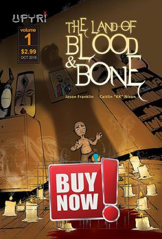 """FEATURED COMIC BOOK:  The Land of Blood and Bone  Created By Lonnie Jackson, Written by Jason Franklin, Art by Caitlin """"KK"""" Nixon  When Marine Sgt. John Adoyo's unit in Iraq is ambushed and insurgents capture him, he experiences a night of torture revealing a buried past that will change his life forever.  """"As the war wages internally within humans there's a physical manifestation of evil that walks the earth. The """"Upyri"""". Currently, Upyri are accepted within society and have created…"""