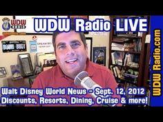 WDW Radio LIVE - Sept. 12, 2012 - Walt Disney World News with Lou Mongello