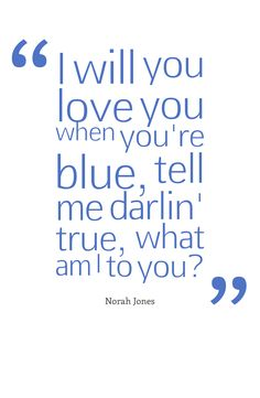 another fave, so talented and easy on the ears , good for the soul and psyche.  Norah Jones - What Am I To You