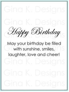 Happy Birthday Verses, Birthday Verses For Cards, Birthday Card Messages, Birthday Words, Happy Birthday Wishes Quotes, Birthday Card Sayings, Birthday Sentiments, Birthday Greetings, Birthday Images