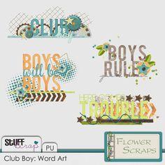 Club Boy Word Art By Flowerscraps