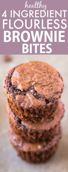 4 Ingredient Flourless Protein Brownie Bites- A healthy snack or dessert recipe- Naturally gluten free, grain free, paleo and vegan! - thebigmansworld.com