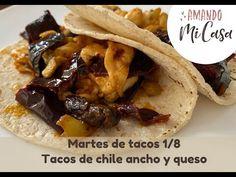 Tacos de queso y chile ancho / Martes de Tacos / Amando mi Casa - YouTube Salsa Verde, Tacos, Queso, Carne, Mexican, Meat, Chicken, Ethnic Recipes, Youtube