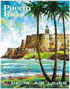 Delta Air Lines  Travel Poster Puerto Rico by  Laycox 1970s
