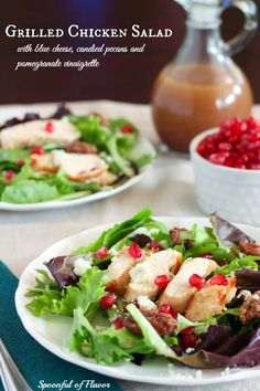 Grilled Chicken Salad with Blue Cheese, Candied Pecans and Pomegranate Vinaigrette