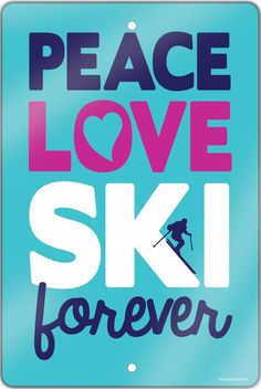 """Peace. Love. Ski. Create a skiing theme in any room with this 18"""" X 12"""" aluminum room sign. A great gift for an avid skier, fan or coach!"""