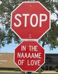 in the naaaaaaame of love