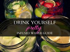 Infused Fruit Water Guide