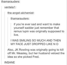 no she saved mr weasley so she had to kill remus. that's actually what happened but i'll repin this till y'all are educated