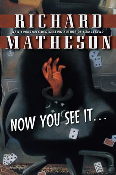Now you see it...  by R.Matheson