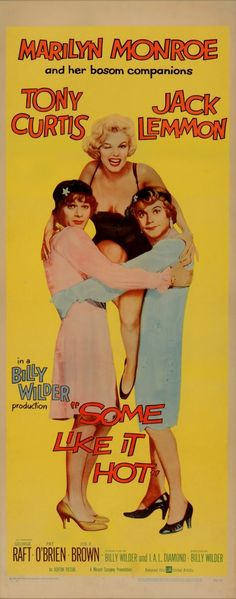 1959 Some Like it Hot Original US Film Poster  £3,000.00  available at www.vintageseekers.com