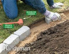 Creating a cobbblestone edging for flower beds.