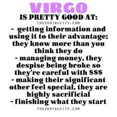 Zodiac Files: Virgo is pretty good at….
