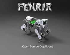 Fenrir: an Open Source Dog Robot : 16 Steps (with Pictures)