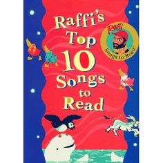 """Raffi is great for reciting, I mean """"reading"""" when you're first learning about print."""