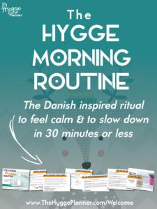 Hygge 101: The daily essentials for newbies | The Hygge Planner| The Danish way of life made easy & real-life friendly
