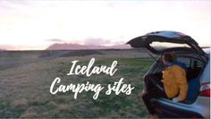 Iceland Camping sites list #iceland #campsites #campgrounds