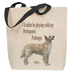 I'd Rather Be Playing With My Portuguese Podengo Wire Tote Bag
